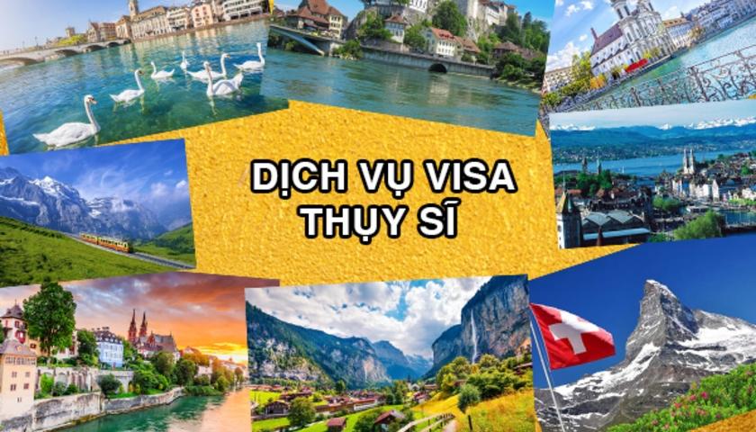 Dịch Vụ Visa Thụy Sĩ Trọn Gói – Thủ Tục Đơn Giản – Giá Rẻ