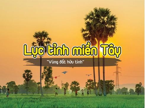 Lục Tỉnh Miền Tây:Tiền Giang- Cần Thơ- Bạc Liêu- Cà Mau-Hà Tiên- Châu Đốc- Đồng Tháp, 6N5Đ